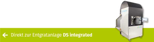 Entgraten DS integrated